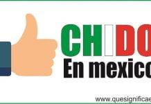 significado chido en mexico