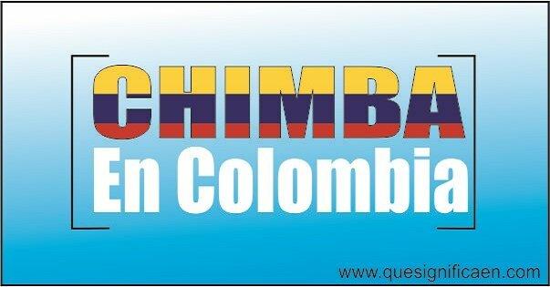 chimba en Colombia