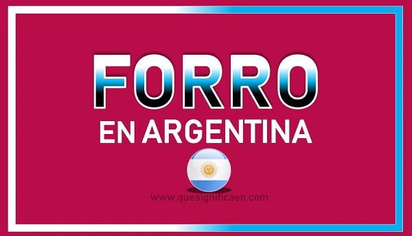 que significa forro en argentina