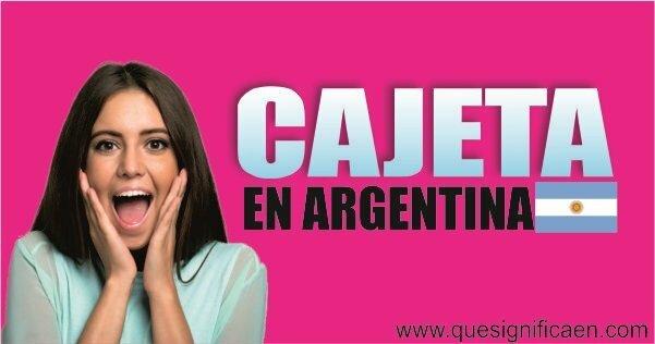significado cajeta en argentina