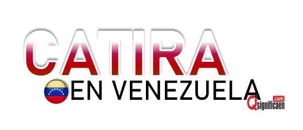 Significado de la palabra catira en Venezuela
